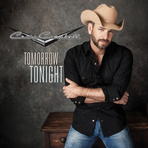 "CRAIG CAMPBELL RELEASES ""TOMORROW TONIGHT"" JUST IN TIME FOR SUMMER"