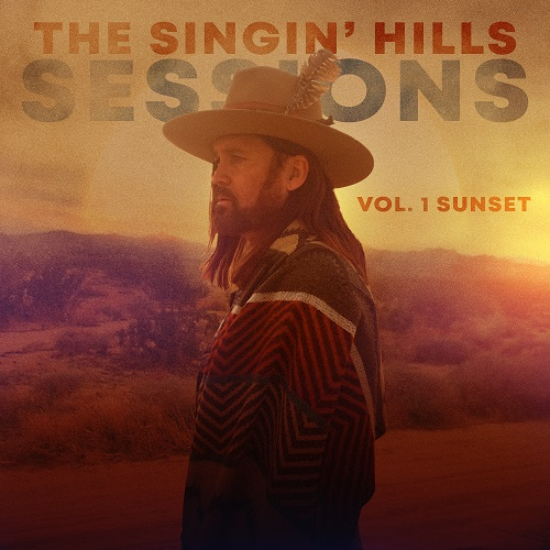 The Singin' Hills Sessions, Vol. 1 Sunset